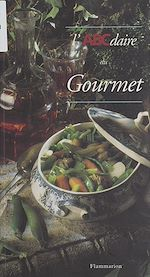 Download this eBook L'ABCdaire du gourmet