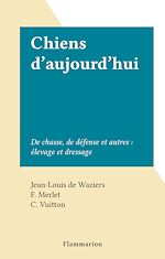 Download this eBook Chiens d'aujourd'hui
