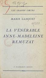 Download this eBook La vénérable Anne-Madeleine Remuzat