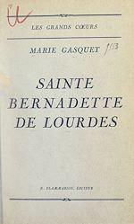 Download this eBook Sainte Bernadette de Lourdes