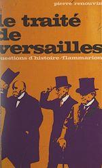 Download this eBook Le Traité de Versailles