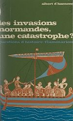 Download this eBook Les invasions normandes, une catastrophe ?