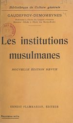 Download this eBook Les institutions musulmanes