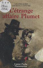 Download this eBook L'étrange affaire Plumet