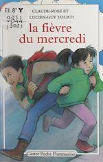 Download this eBook La fièvre du mercredi