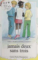 Download this eBook Jamais deux sans trois