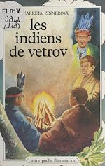 Download this eBook Les Indiens de Vetrov
