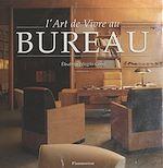 Download this eBook L'art de vivre au bureau