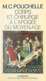 Download this eBook Corps et chirurgie à l'apogée du Moyen Âge