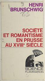 Download this eBook Société et romantisme en Prusse au XVIIIe siècle