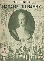 Download this eBook Madame du Barry