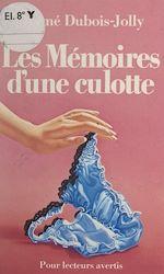 Download this eBook Les mémoires d'une culotte