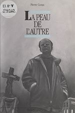 Download this eBook La peau de l'autre