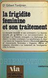 Télécharger le livre :  La frigidité féminine et son traitement