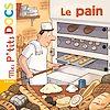 Le pain | Ledu, Stéphanie. Auteur