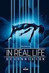 In Real Life, Tome 01 | Alix, Maiwenn