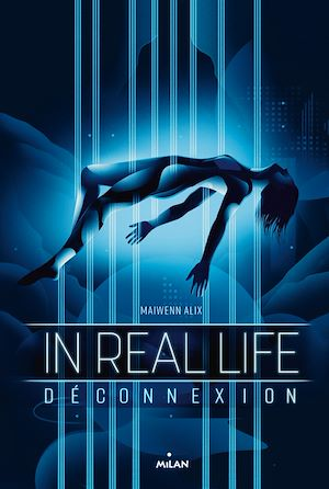 In Real Life, Tome 01 | Alix, Maiwenn. Auteur