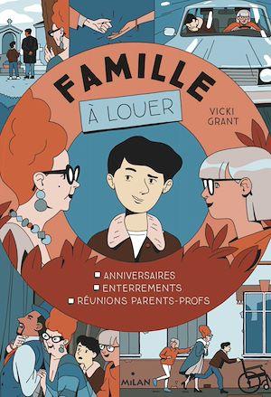 Famille à louer | Grant, Vicki. Auteur