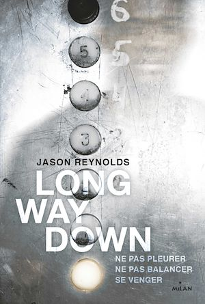 Long way down : ne pas pleurer, ne pas balancer, se venger