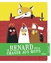 Télécharger le livre :  Le renard et la chasse aux oeufs