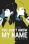 Télécharger le livre :  You don't know my name, Tome 02