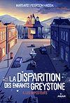 Télécharger le livre :  La disparition des enfants Greystone, Tome 02