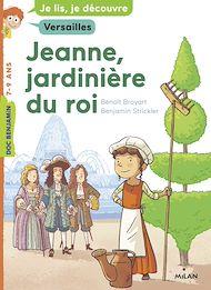 Téléchargez le livre :  Jeanne, jardinière du roi