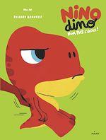 Téléchargez le livre :  Nino Dino - Non, pas l'école!