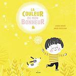 Download this eBook La couleur de mon bonheur