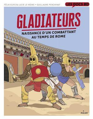 Téléchargez le livre :  Gladiateurs au temps de Rome