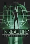 Télécharger le livre :  In Real Life, Tome 02