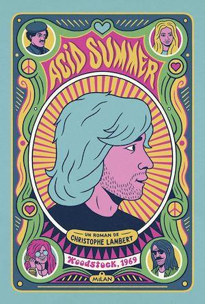 Image de couverture (Acid summer : Woodstock, 1969)