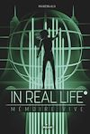 In real life. Volume 2, Mémoire vive