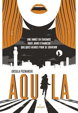 Aquila | POZNANSKI, Ursula. Auteur