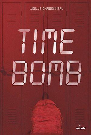 Time bomb   Charbonneau, Joëlle. Auteur