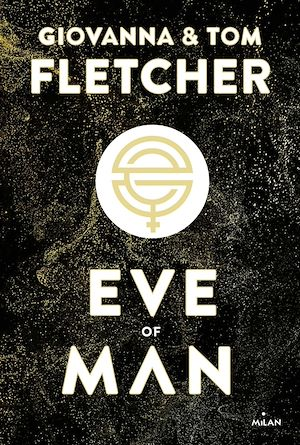 Eve of man - t.1 | Fletcher, Giovanna. Auteur