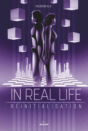 In real life. Volume 3, Réinitialisation
