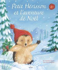 Téléchargez le livre :  Petit Hérisson et l'aventure de Noël