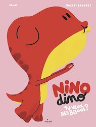 Téléchargez le livre :  Nino Dino - Tu veux des bisous?