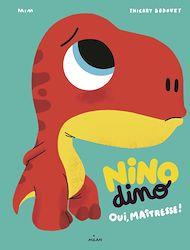 Téléchargez le livre :  Nino Dino - Oui, Maîtresse!