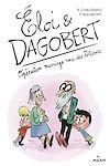 Télécharger le livre :  Éloi et Dagobert, Tome 03