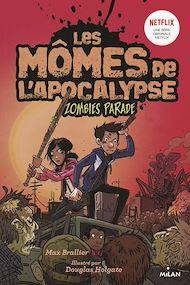 Téléchargez le livre :  Les mômes de l'apocalypse, Tome 02