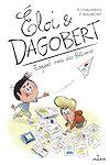 Télécharger le livre :  Éloi et Dagobert, Tome 04
