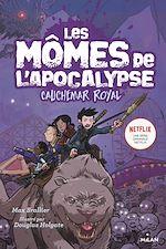 Téléchargez le livre :  Les mômes de l'apocalypse, Tome 03