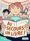Au secours, un livre ! | Clément, Claire