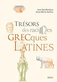 Téléchargez le livre :  Trésors des racines grecques et latines