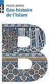 Télécharger le livre :  Géo-histoire de l'Islam
