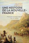 Télécharger le livre :  Une histoire de la Nouvelle-France