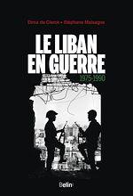 Téléchargez le livre :  Le Liban en guerre