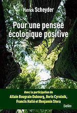 Téléchargez le livre :  Pour une pensée écologique positive